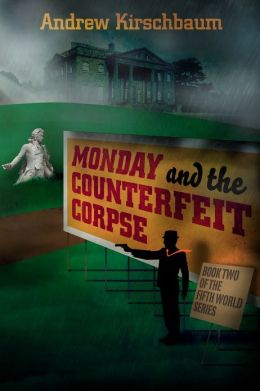 Monday and the Counterfeit Corpse