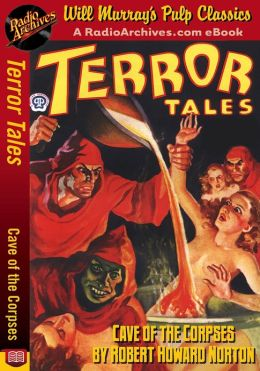 Terror Tales Cave of the Corpses