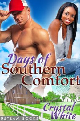 Days of Southern Comfort - A Sensual Interracial BWWM Erotic Romance Short Story from Steam Books