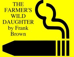 THE FARMER'S WILD DAUGHTER