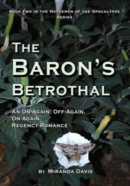 The Baron's Betrothal: An On-Again, Off-Again, On-Again Regency Romance
