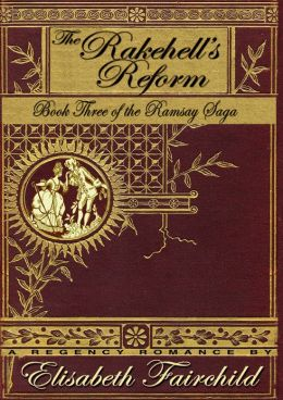 The Rakehell's Reform, A Regency romance