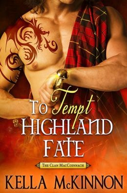 To Tempt Highland Fate