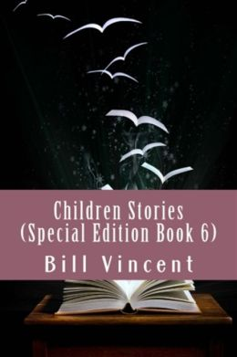Children Stories (Special Edition Book 6)