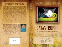Catastrophe: A Mo the Shelter Cat Mystery
