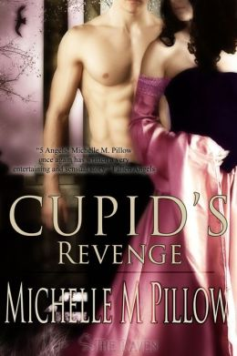 Cupid's Revenge (Naughty Cupid Series #2)