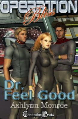 Dr. Feel Good (Operation Bliss)