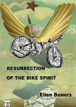 Resurrection of the Bike Spirit