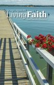 Book Cover Image. Title: Living Faith - Daily Catholic Devotions, Volume 29 Number 2 - 2013 July, August, September, Author: Mark Neilsen