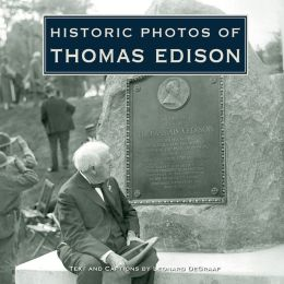 Historic Photos of Thomas Edison