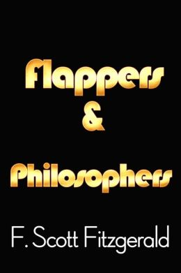 Flappers and Philosophers (with Audiobook Access)