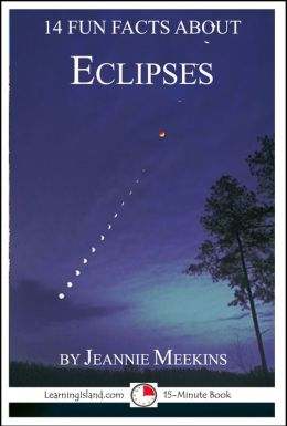14 Fun Facts About Eclipses