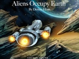 Aliens Occupy Earth