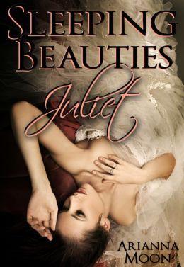 Sleeping Beauties: Juliet (Drugged/Drunk Sleeping Sex, Dubcon Erotica)