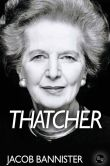 Book Cover Image. Title: Thatcher, Author: Jacob Bannister