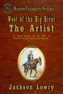 West of the Big River: The Artist