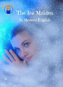 The Ice Maiden In Modern English (Translated)