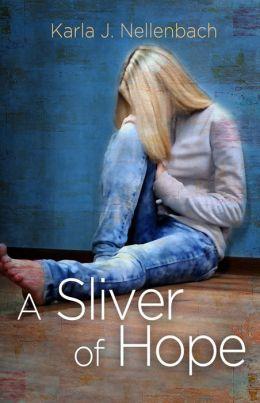 A Sliver of Hope