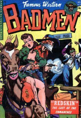 Famous Western Badmen Number 13 Western Comic Book