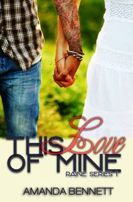This Love of Mine (Raine Series #1)