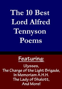 The 10 Best Lord Alfred Tennyson Poems (Featuring Ulysses, The Kraken, and more)