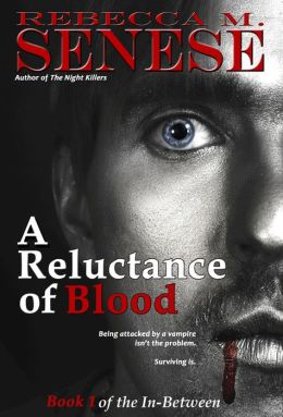 A Reluctance of Blood (The In-Between, #1)