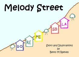 Melody Street: Story and Illustrations