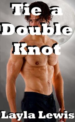 Tie a Double Knot (a werewolf threesome erotica)