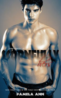 Scornfully Hers (Torn Series)