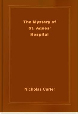 The Mystery of St. Agnes' Hospital