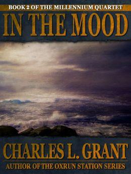In the Mood (Millennium Quartet Series #2)