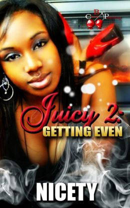 Juicy 2: Getting Even