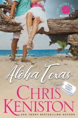 Aloha Texas (Book 1 Aloha Series)