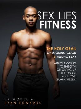 SEX, LIES, FITNESS
