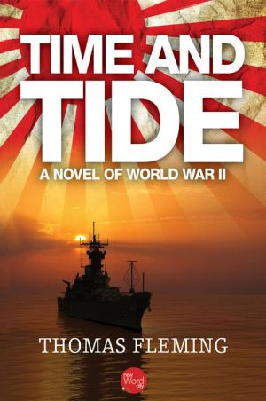 Time and Tide: A Novel of World War II