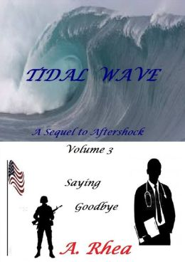 Tidal Wave: Saying Goodbye