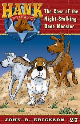 The Case of the Night-Stalking Bone Monster