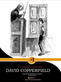 David Copperfield--Annotated, with Commentary