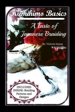 Kumihimo Basic Book ~ A Taste of Japanese Braiding
