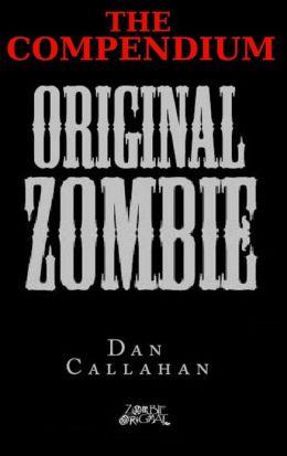 Original Zombie (Compendium)