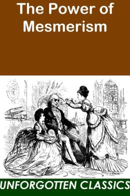 The Power of Mesmerism-A Classic Victorian Erotic Novel