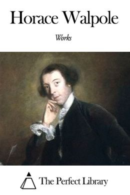 Works of Horace Walpole