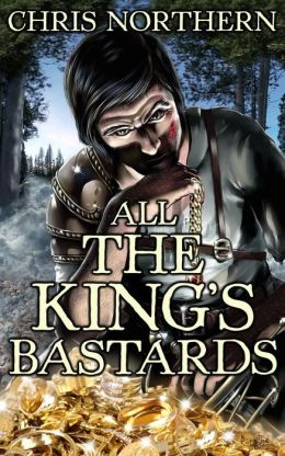 All The King's Bastards (The Price of Freedom, #4)