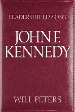 Great Leaders: John F. Kennedy