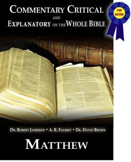 Commentary Critical and Explanatory on the Whole Bible - Book of Matthew