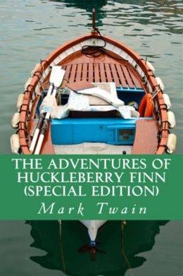 The Adventures of Huckleberry Finn (Special Edition)