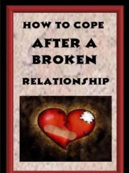 How to cope up after a broken relationship