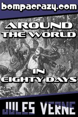 Around the World in Eighty Days (Illustrated)