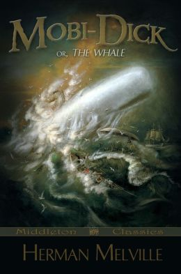 Moby-Dick: or The Whale (Middleton Classics)