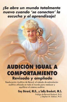 Audicion Igual a Comportamiento: Revisado y ampliado